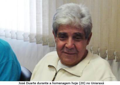 Ex-prefeito José Duarte é homenageado no Uniaraxá