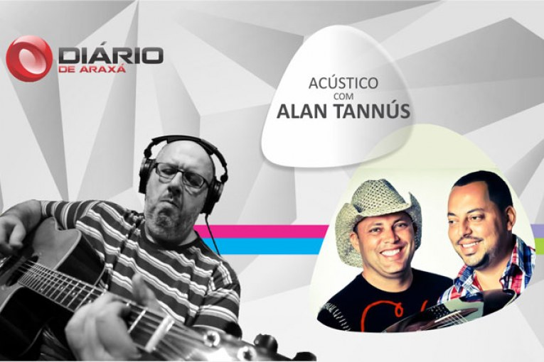 Estreia - Acústico com Alan Tannús