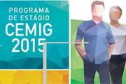Cemig abre inscrições para o Programa de Estágio 2015