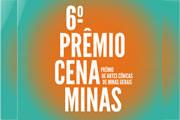 Inscrições para Prêmio Cena Minas encerram no próximo dia 09