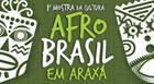 1ª Mostra da Cultura Afro Brasil em Araxá