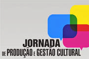 Araxá recebe Jornada de Produção e Gestão Cultural