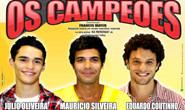 """Araxá recebe a peça """"Os Campeões"""" nos dia 10 e 11"""