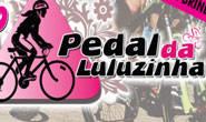 1º Pedal da Luluzinha acontece domingo