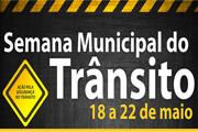 Começa a Semana Municipal do Trânsito