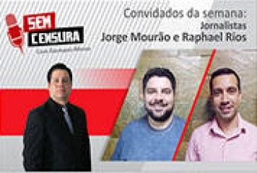 Jornalistas debatem no Sem Censura os resultados das eleições gerais em Araxá