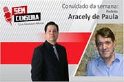 Prefeito Aracely de Paula é o entrevistado do programa Sem Censura