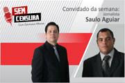 Saulo Aguiar é o convidado do primeiro Sem Censura de 2015