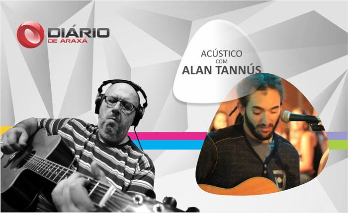 Acústico com Alan Tannús recebe Sami Moura