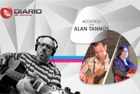Programa Acústico com Alan Tannús – nº6