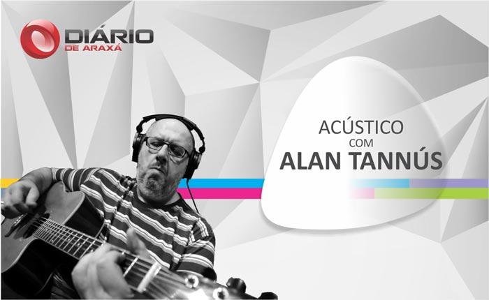 Acústico com Alan Tannús Especial