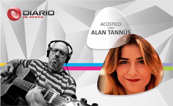 Programa Acústico com Alan Tannús - nº9