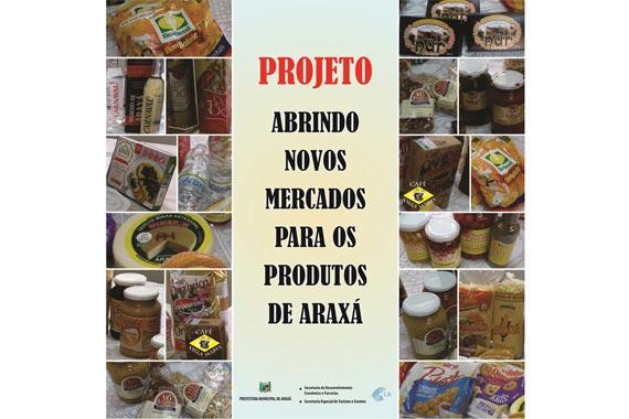 Projeto visa abrir mercados e fortalecer os produtos de Araxá