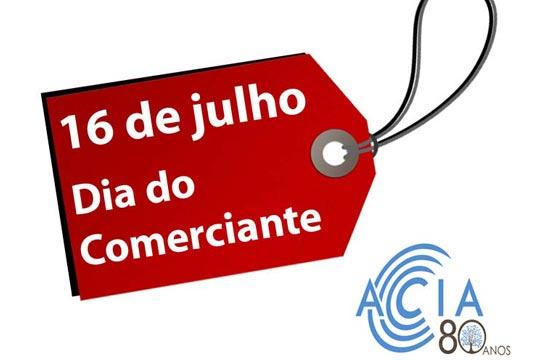 16 de Julho – Dia do Empresário do Comércio