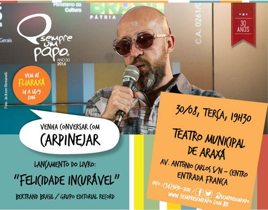 O Sempre Um Papo e o Circuito CBMM de Cultura recebem, em Araxá, o escritor Fabrício Carpintejar