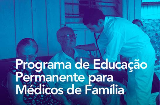 Estado retoma o Programa de Educação Permanente para Médicos de Família