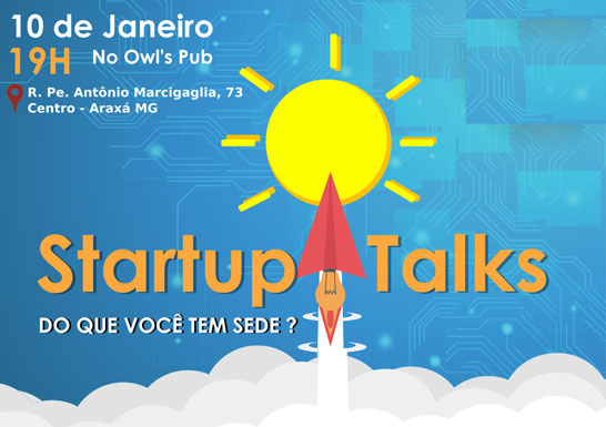 Araxá recebe o evento Startup Talks