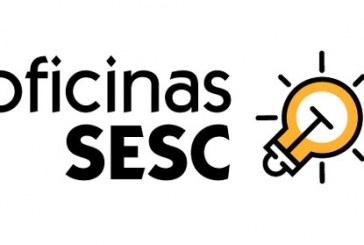 Ano começa com 'Oficinas Sesc' em Araxá
