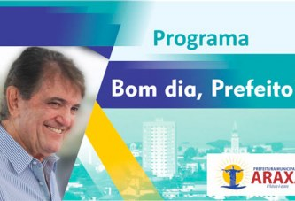 Programa Bom dia, Prefeito! – 11/08/17