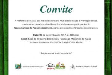 Convite: Entrega dos certificados aos concluintes do Programa Casa do Pequeno Jardineiro