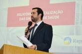 Raphael Rios apresenta relatório de fiscalização de Unidades de Saúde