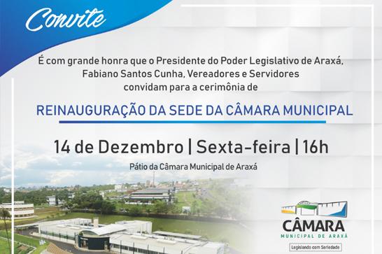 Evento de conclusão da reforma da Câmara Municipal de Araxá acontece na sexta 3