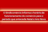 Confira o cronograma especial de funcionamento do comércio de Araxá durante o Natal