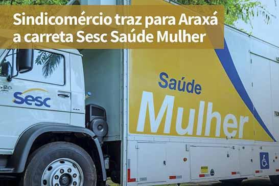Sindicomércio traz para Araxá a carreta Sesc Saúde Mulher