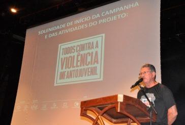 Prefeitura participa do lançamento da campanha 'Todos Contra a Violência Infantojuvenil'
