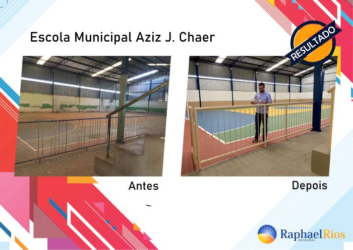Raphael Rios destaca reforma da Escola Aziz J. Chaer 1