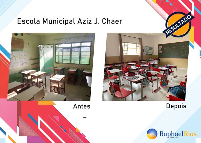 Raphael Rios destaca reforma da Escola Aziz J. Chaer 2