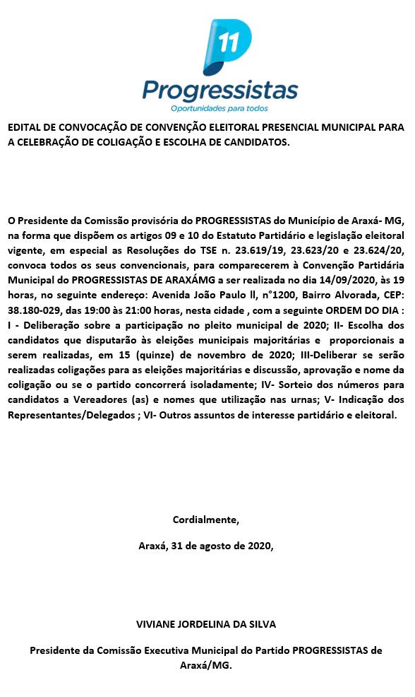 PROGRESSISTAS: Edital de Convocação de Convenção Eleitoral Presencial Municipal para a Celebração de Coligação e Escolha de Candidatos 1